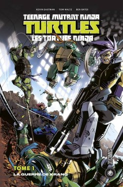 Les Tortues Ninja TMNT tome 1 couverture