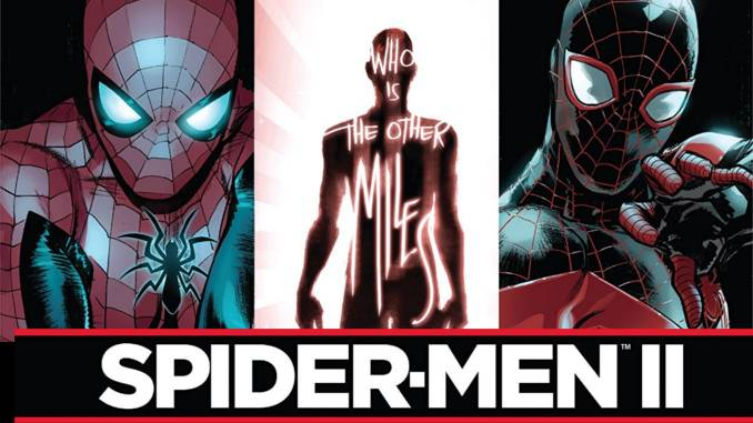 Un Miles Morales peut en cacher un autre ! [review Spider-Men II]