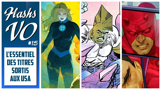 Flashs VO #15 (avec Fantastic Four 1, Daredevil 606, Savage Dragon 237, X-Men Blue 33 et bien d'autres)