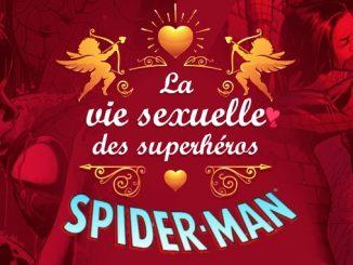 la vie sexuelle des superhéros spider-man