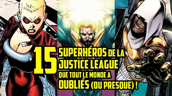 superheros oubliés de la Justice League
