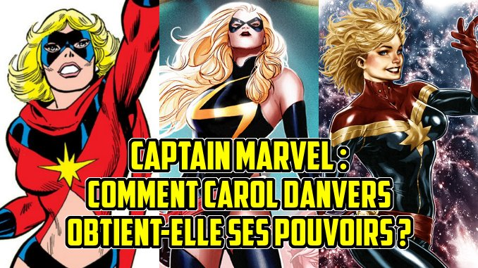 Captain Marvel origines pouvoirs Carol Danvers