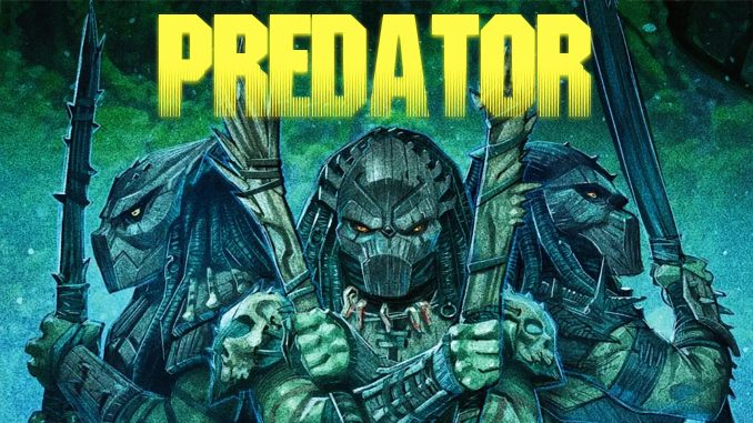 Predator, Chasseurs : le grand retour de Predator en comics ! [avis]