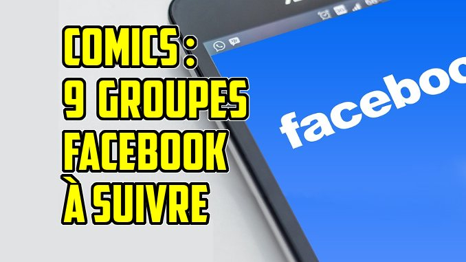 groupes facebook comics