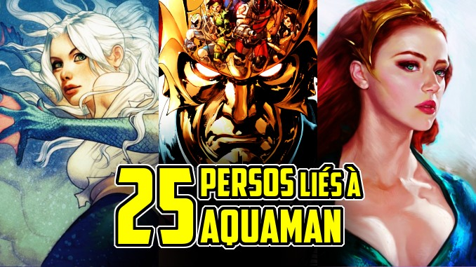 1 - Top Comics - Page 3 Aquaman-25-persos-lies-au-roi-des-oceans