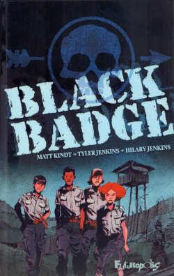 Black Badge Matt Kindt