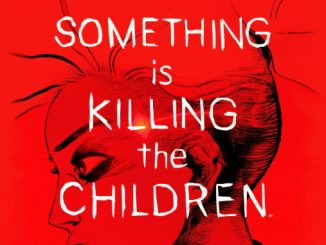 comics Something is killing the children